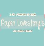 Paper Lovestory's My Week